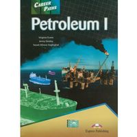 Książki do nauki języka, Career Paths Petroleum I Student's Book (opr. miękka)