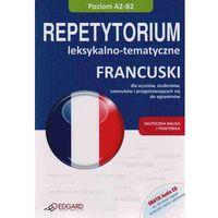 Książki do nauki języka, Francuski. Repetytorium Leksykalno-Tematyczne. Poziom A2-B2 + Cd (opr. miękka)