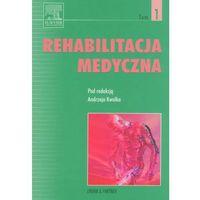 Leksykony techniczne, Rehabilitacja medycznaTom 1 (opr. twarda)