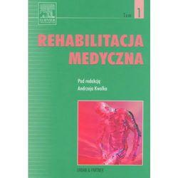 Rehabilitacja medycznaTom 1 (opr. twarda)
