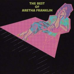 Aretha Franklin - BEST OF ARETHA FRANKLIN,THE