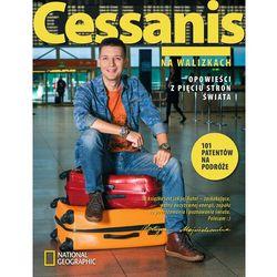 Cessanis na walizkach. Opowieści z pięciu stron świata - Michał Cessanis - ebook