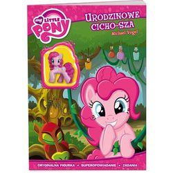 My Little Pony. Urodzinowe cicho-sza (opr. miękka)