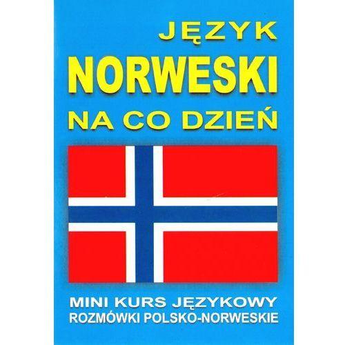 Książki do nauki języka, Język norweski na co dzień z płytą CD Mini kurs językowy Rozmówki polsko-norweskie (opr. miękka)