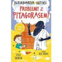 Literatura młodzieżowa, Problemy z pitagorasem! superbohater z antyku. tom 4 - stella tarakson (opr. twarda)