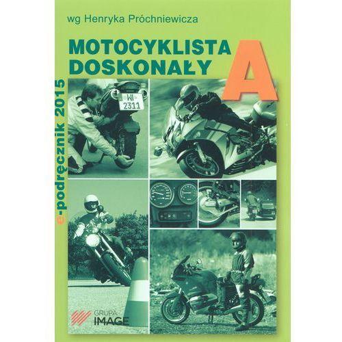 Biblioteka motoryzacji, Kierowca doskonały A E-podręcznik (opr. miękka)