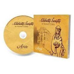 Z Elżbietą Świętą w nowe czasy CD