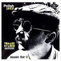 Jazz, Tomasz Stanko Quintet - Music For K (Polish Jazz)(Winyl)