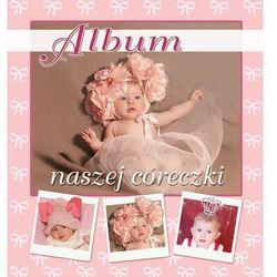 Album naszej córeczki - Jacopo Rotta (opr. twarda)