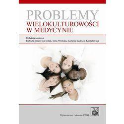 Problemy wielokulturowości w medycynie (opr. miękka)