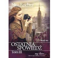 E-booki, Ostatnia spowiedź. Tom III - Nina Reichter
