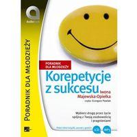 E-booki, Korepetycje z sukcesu - Iwona Majewska - Opiełka