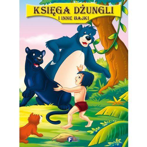 Książki dla dzieci, KSIĘGA DŻUNGLI I INNE BAJKI (opr. twarda)