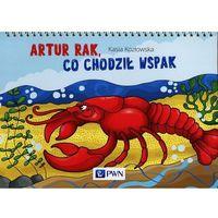 Książki dla dzieci, Bajki na cztery pory roku Artur Rak, co chodził wspak - Kasia Kozłowska (opr. miękka)