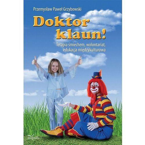 Książki dla dzieci, Doktor klaun (opr. miękka)