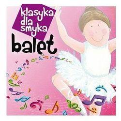 Klasyka dla smyka: Balet