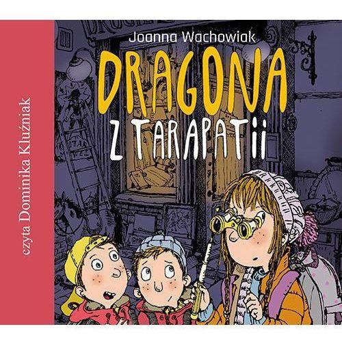 Literatura młodzieżowa, Dragona z Tarapatii audiobook
