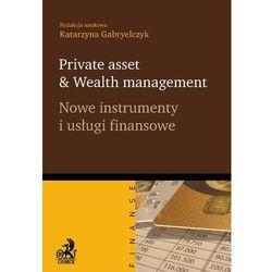 Private asset Wealth management. Nowe instrumenty i usługi finansowe