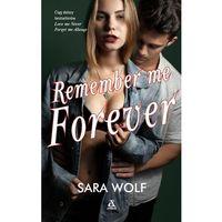 Literatura młodzieżowa, Remember me Forever (opr. miękka)