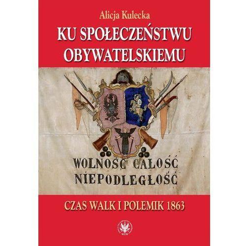 Socjologia, Ku społeczeństwu obywatelskiemu - Wysyłka od 3,99 - porównuj ceny z wysyłką (opr. miękka)