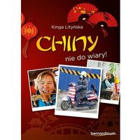 Przewodniki turystyczne, Chiny - nie do wiary! (opr. miękka)